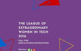 The League Of Extraordinary Women In Technology 2016: Call For Applications