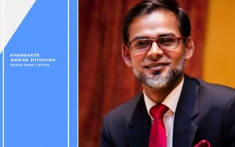 An Interview With Khandaker Anwar Ehtesham, FVP and Head of Communications and Branding, Dhaka Bank