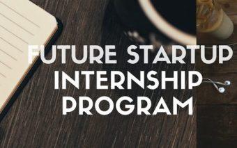 Internships At Future Startup 2017-2018